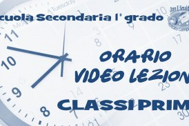 Classi Prime Scuola Secondaria di 1° grado: Orario video lezioni dal 20 al 23 ottobre