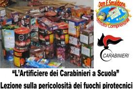 """""""L'Artificiere dei Carabinieri a Scuola"""". Lezione sulla pericolosità dei fuochi pirotecnici. Imprudente uso dei fuochi d'artificio."""